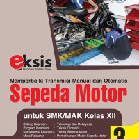 Harga buku eksis sepeda motor smk mak xii tekrek k 13 | antitipu.com