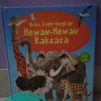 Buku superlengkap : Hewan-hewan raksasa
