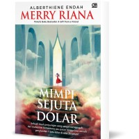 Mimpi Sejuta Dolar oleh Alberthiene Endah / Merry Riana