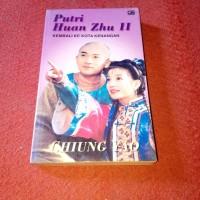 NOVEL - PUTRI HUAN ZHU. KEMBALI KE KOTA KENANGAN II by CHIUNG