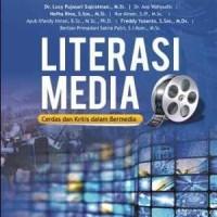 Literasi Media: Cerdas dan Kritis dalam Bermedia Universitas Telkom