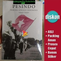 Pesindo Pemuda Sosialis Indonesia 1945-1950 - Norman Joshua Soelias