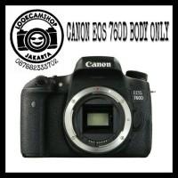 KAMERA DSLR CANON EOS 760D 760 D - BO ( BODY ONLY ) - WIFI