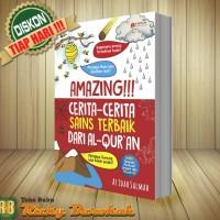 Amazing!!! Cerita - Cerita Sains Terbaik Dari Al Quran