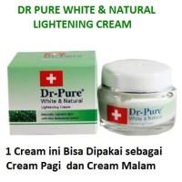 DR PURE WHITE & NATURAL LIGHTENING CREAM asli ORIGINAL ada BPOM bsh cx