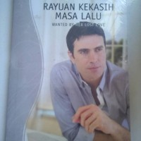 WANTED BY HER LOST LOVE - RAYUAN KEKASIH MASA LALU (MAYA BANKS)