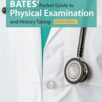 Bates Pocket Guide to Physical Examination and History Taking 8e 2017