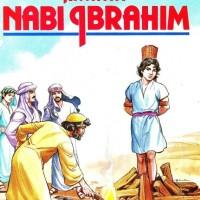 Seri Riwayat Nabi - Riwayat Nabi Ibrahim - Ismail Pamungkas