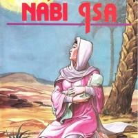 Seri Riwayat Nabi - Riwayat Nabi Isa - Ismail Pamungkas
