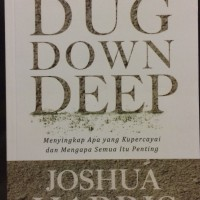 Joshua Harris - Dug Down Deep