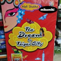 The Dream in Taipei City - Mell Shaliha