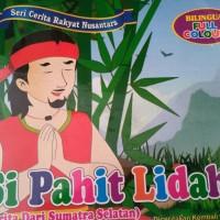 Buku Dongeng Anak Si Pahit Lidah Dua Bahasa Full Colour