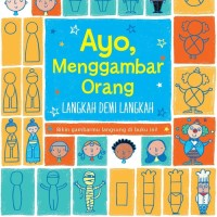 Buku Ayo, Menggambar Orang Langkah Demi Langkah