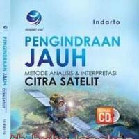Buku Pengindraan Jauh Metode Analisis Dan Interpretasi Citra Satelit +