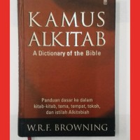 KAMUS ALKITAB - A Dictionary of The Bible W.R.F. BROWN