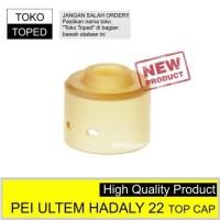 Hadaly PEI Ultem 22 Top Cap | rda drip tip 22mm 510 driptip