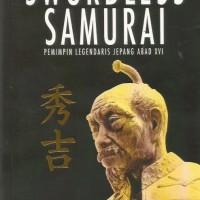 The Swordless Samurai (Pemimpin Legendaris Jepang AbadXVI) - Hideyoshi
