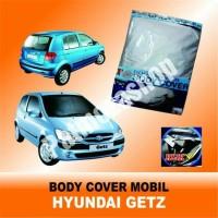 Body Cover (Sarung Penutup) HYUNDAI GETZ Untuk Mobil Kesayangan