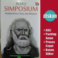 Simposium - Hakikat Eros, Cinta, dan Manusia - Plato