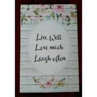 Hiasan Dinding Poster Shabby Motivasi Live Well Love Much Laugh Often