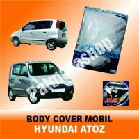 Body cover (Sarung Penutup) HYUNDAI ATOZ untuk Mobil Kesayangan