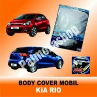 Body cover (Sarung Penutup) KIA RIO untuk Mobil Kesayangan