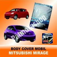 Body cover (Sarung Penutup) MITSUBISHI MIRAGE untuk Mobil Kesayangan