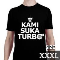 Kaos Motomobi Kami Suka Turbo (size XXXL) by MotomobiTV Official Merch