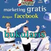 Buku belajar sekejap - marketing gratis dengan facebook