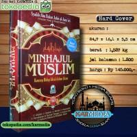 Minhajul Muslim - Konsep Hidup Ideal Dalam Islam - Darul Haq- Karmedia
