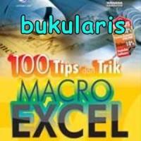 Buku 100 Tips dan Trik Macro Excel