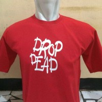 BIG SIZE 3XL 4XL...kaos/t shirt keren DROP DEAD