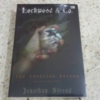 Novel Lockwood And Co. 4 - The Creeping Shadow (Bayangan Mengendap)