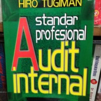 Standar Profesional Audit Internal by Hiro Tugiman
