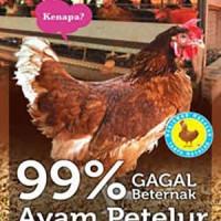 Buku 99% Gagal Beternak Ayam Petelur