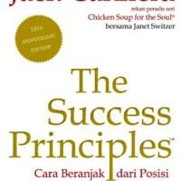 The Success Principles: Cara Beranjak dari Posisi Anda Sekarang