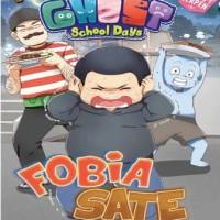 BUKU ANAK GHOST SCHOOL DAYS ED CERPEN: FOBIA SATE