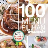 Buku Peluang Usaha Menu Makanan : 100 MENU PILIHAN UNTUK WIRAUSAHA