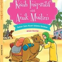 Buku cerita anak Islami Laris : KISAH INSPIRATIF UNTUK ANAK MUSLIM