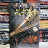 Harga MENUJU PERDAGANGAN KOMODITI ONLINE Oleh PT Saint Technologies Indonesi   WIKIPRICE INDONESIA