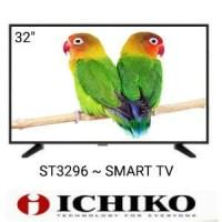 ICHIKO ST 3296 SMART LED TV - USB MOVIE Diskon
