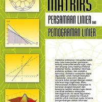 MATRIKS PERSAMAAN LINEAR & PEMROGRAMAN LINIER (HOT)