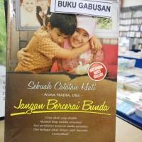 Harga buku novel jangan bercerai bunda sebuah cttan hati asma nadia ori | Pembandingharga.com