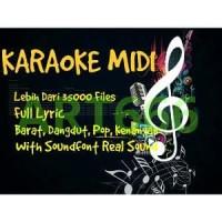KARAOKE MIDI FULL LYRIC DAN REAL SOUND plus GRATIS UPDA Limited