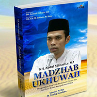 Madzhab Ukhuwah Ustadz Abdul Shomad