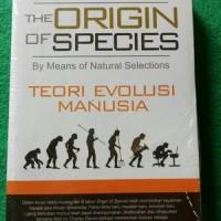 The Origin of Species (Teori Evolusi Manusia)  Charles Darwin   ORI