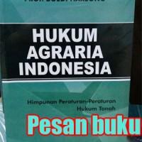 Buku Hukum Agraria Indonesia: Sejarah Pembentukan Undang-Undang Pokok