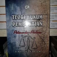 Teori Hukum Pembuktian Pidana & Perdata