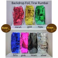 Backdrop Foil, Tirai Rumbai