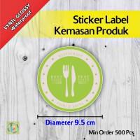Sticker Label Kemasan Produk | Vynil | Diameter 9,5 cm